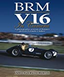 BRM V16 in Camera: A photographic portrait of Britain's glorious Formula 1 failure