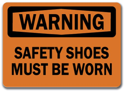 """Warning Sign - Safety Shoes Must Be Worn - 10"""" x 14"""" OSHA Safety Sign"""