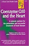 Coenzyme Q10 and the Heart, Sinatra, Stephen T. and Quilici-Timmcke, Judi, 0879838086