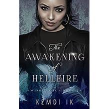 The Awakening of Hellfire (Winged One Book 2)