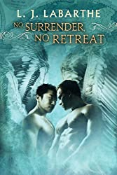 No Surrender, No Retreat (Archangel Chronicles Book 2)