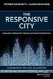 The Responsive City: Engaging Communities Through Data–Smart Governance