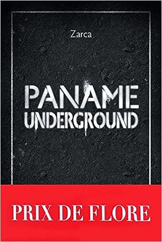 Johann Zarca - Paname Underground (Prix de Flore 2017)