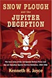 Snow Plough and the Jupiter Deception, Ken Joyce, 1551250942