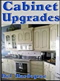 Making Kitchen Cabinets Cabinet Upgrades