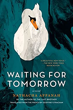 Waiting for Tomorrow: A Novel