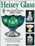 Heisey Glass, Shirley Dunbar, 0873418859