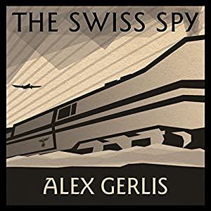 The Swiss Spy Audiobook