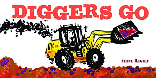Diggers Go (Vehicle Boardbooks)