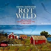 Rotwild: Der zweite Fall für Ingrid Nyström und Stina Forss | Roman Voosen, Kerstin Signe Danielsson