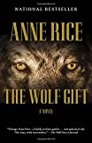 img - for The Wolf Gift: The Wolf Gift Chronicles (1) book / textbook / text book