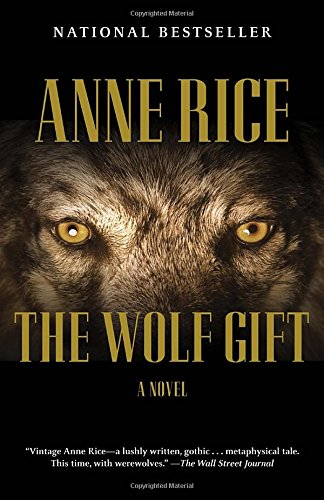 The Wolf Gift: The Wolf Gift Chronicles (1)