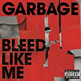 Bleed Like Me [Explicit] (Remastered)