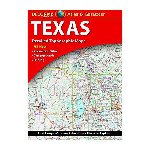 DeLorme Texas Atlas & Gazetteer (Delorme Atlas & Gazetteer) ()