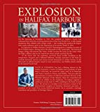 Explosion in Halifax Harbour: The illustrated