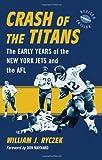 Crash of the Titans, William J. Ryczek, 0786441267