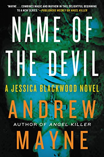 Book cover from Name of the Devil: A Jessica Blackwood Novel by Andrew Mayne