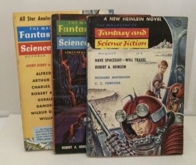 Have Spacesuit - Will Travel Three Parts - True First Edition, Featured in the Magazine of Fantasy and Science Fiction