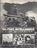 img - for Military intelligence: A picture history book / textbook / text book