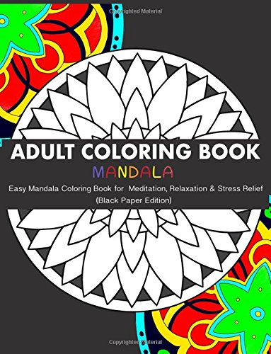 Enjoy The Delightful Stress Relieving Benefits Of Coloring For Adults With Mandalas
