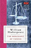 The Merchant of Venice (The RSC Shakespeare)