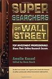 Super Searchers on Wall Street, Amelia Kassel, 0910965420