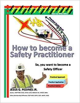 How to become a safety practitioner black and white edition 2016 so you want to - How to become security officer ...