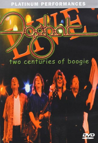 - Foghat Live - Two Centuries of Boogie