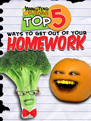Annoying Orange   Top 5 Ways To Get Out Of Your Homework