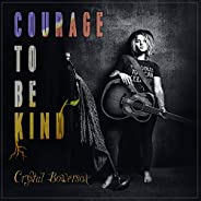 Courage to Be Kind