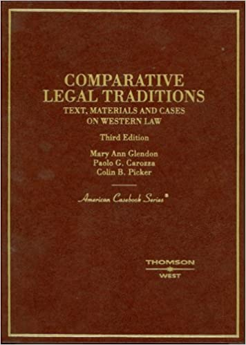 Comparative Legal Traditions: Text, Materials and Cases on