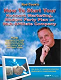 img - for How to Start Your Network Marketing, Modern Party Plan or Web Affiliate Company book / textbook / text book