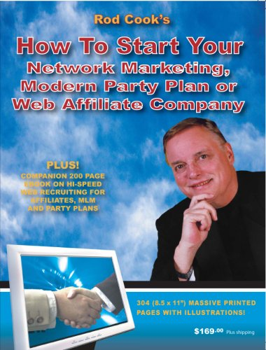 How to Start Your Network Marketing, Modern Party Plan or Web Affiliate Company