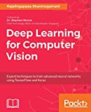 trains software - Deep Learning for Computer Vision: Expert techniques to train advanced neural networks using TensorFlow and Keras