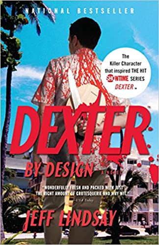 Amazon Dexter By Design 9780307276742 Jeff Lindsay Books