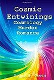 Cosmic Entwinings, Roger W. Gruen, 1633155587