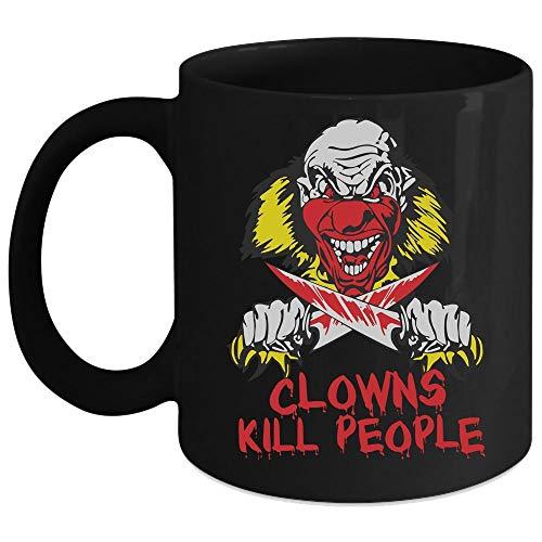 Clowns Kill People Mug, Horror Halloween Night Cup (Coffee Mug 11 Oz - Black)]()