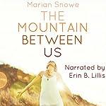 The Mountain Between Us   Marian Snowe