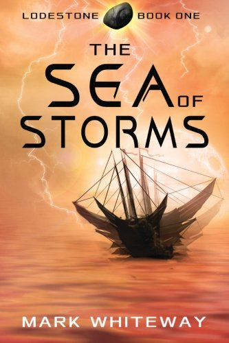 Lodestone Book One: The Sea of Storms ebook