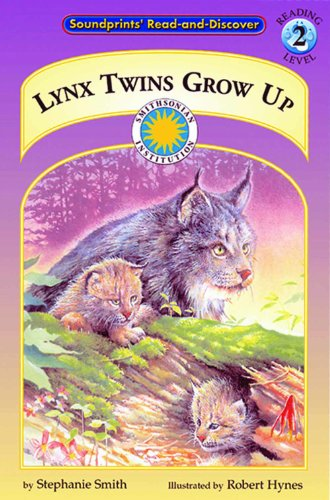 Lynx Twins Grow Up - a Smithsonian Northern Wilderness Adventures Early Reader (Soundprints Read-And-Discover) by Brand: Soundprints Corp Audio