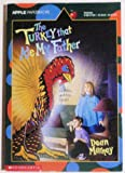 Turkey That Ate My Father, Dean Marney, 0590477307