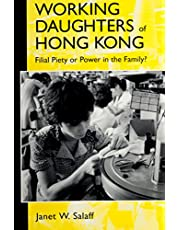 Working Daughters of Hong Kong: Filial Piety or Power in the Family?