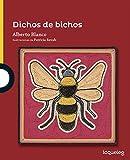 Dichos de bichos / Bug Verses ( Serie amarilla ) Spanish Edition