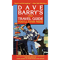 Dave Barry's Only Travel Guide You'll Ever Need (English Edition)