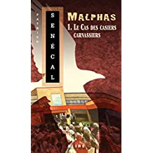 Cas des casiers carnassiers (Le): Malphas 1 (French Edition)