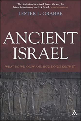 Book Ancient Israel: What Do We Know and How Do We Know It? (T&t Clark) by Lester L. Grabbe (2008-02-25)