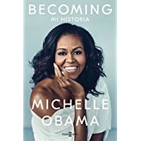 Becoming: Mi historia (Spanish Edition)