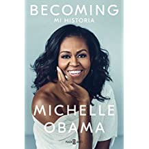 Becoming: Mi historia (Spanish Edition)