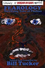 Fearology: Terrifying Tales of Phobias