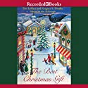 The Best Christmas Gift Audiobook by Tim LaHaye, Greg Dinallo Narrated by John McDonough